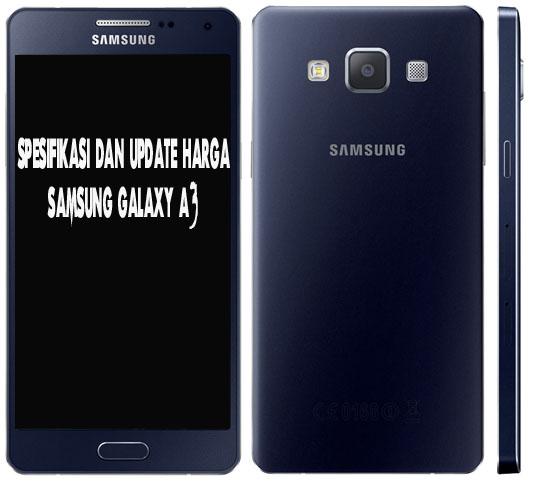 Spesifikasi dan Update Harga Samsung Galaxy A3