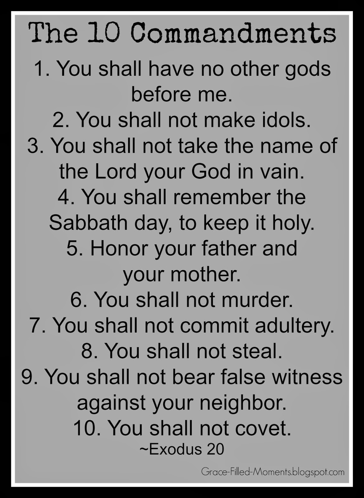 Grace Filled Moments Do The 10 Commandments Still Matter