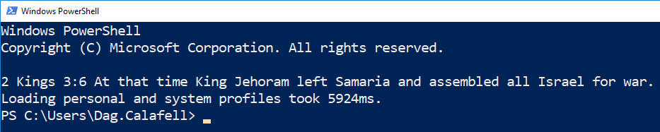 Showing Bible Verse when PowerShell is Opened - Dag Calafell, III
