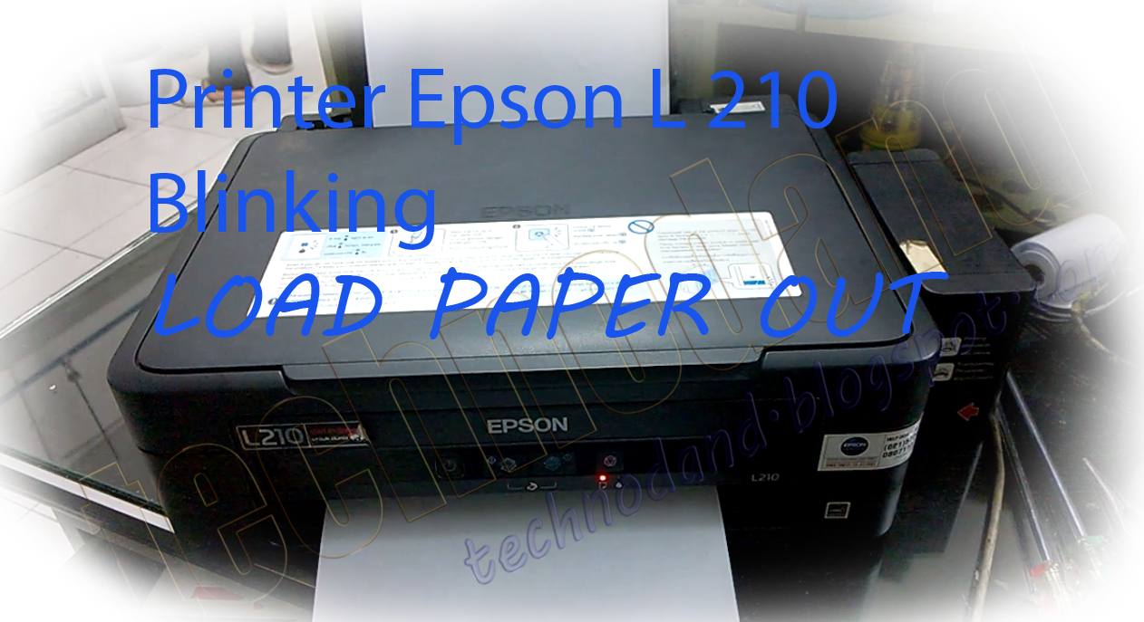 Memperbaiki Printer Epson L210 Blinking Error Kertas Load Paper
