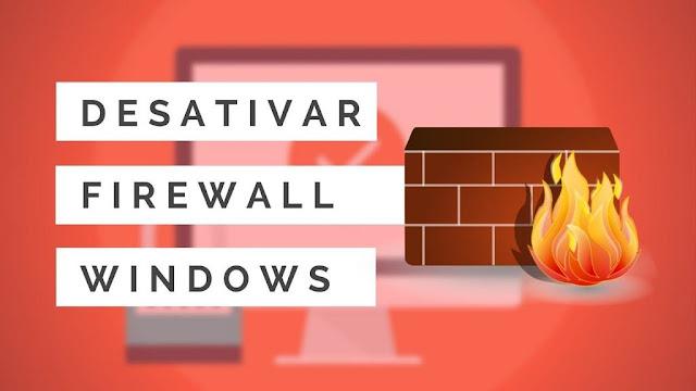 Como desativar o Firewall do Windows ou adicionar exceção de um programa
