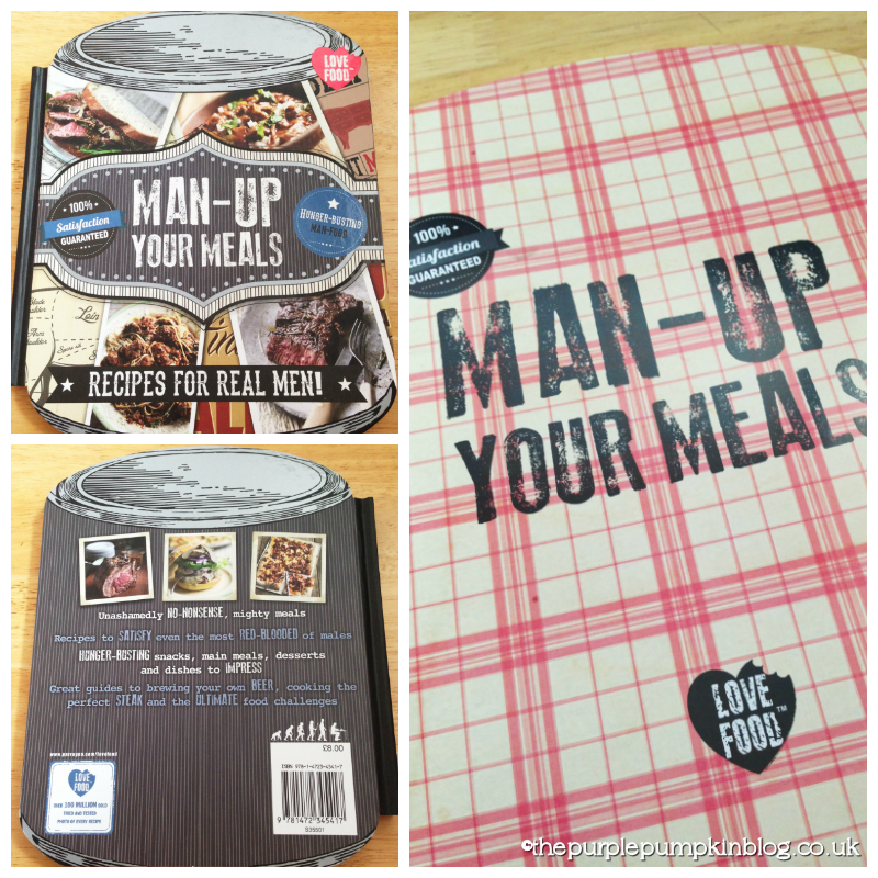 Man-Up Your Meals – Recipes For Real Men! – Book Review