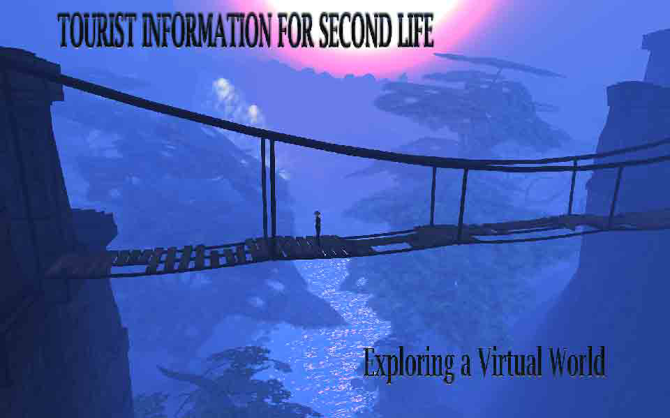 Tourist Information for Second Life