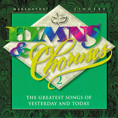 Maranatha! Vocal Band-Hymns & Choruses-Vol 2-