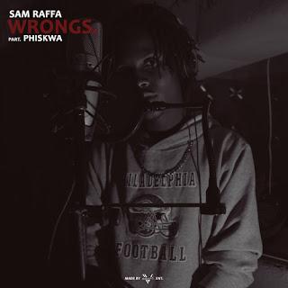 AUDIO: Sam Raffa feat. Phiskwa - WRONGS (Prod. by Grand Camp)