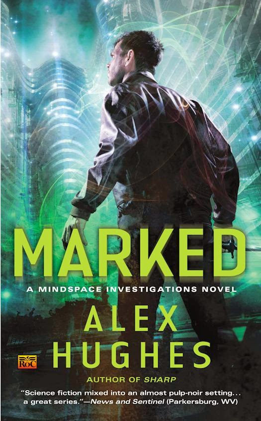 Interview with Alex Hughes, author of the Mindspace Investigations - March 31, 2014