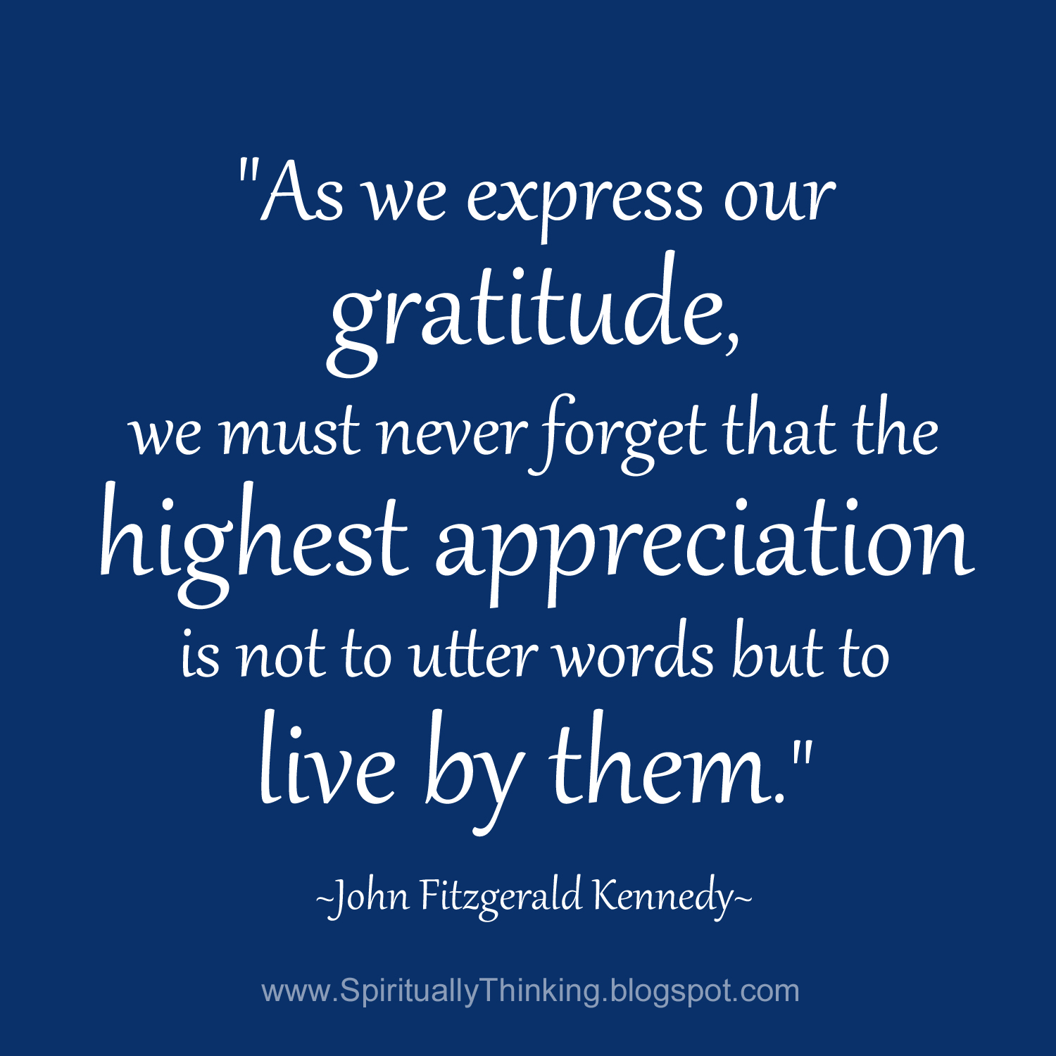 Words Of Thanks And Appreciation Quotes: And Spiritually Speaking: Highest Appreciation Of Gratitude