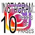 INSTAGRAM: 10 PERFIS DE FRASES