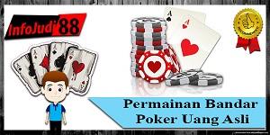 Permainan Bandar Poker Uang Asli