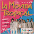 LA MOVIDA TROPICAL - VOL 10