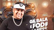 Baixar – Gil Bala – O Rei do Batidão – EP – Gil Bala É Fod#, O Resto É Moda – 2019