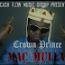 New Music: Crown Prince - 'Mac Mulla'