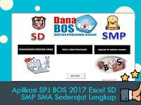 Aplikasi SPJ BOS 2017 Excel SD SMP SMA SMK Sederajat Lengkap