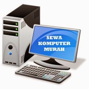 Sewa Komputer Yogyakarta ( Jogja )