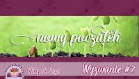 http://sklepikgosi.blogspot.com/2017/04/wyzwanie-7-nowy-poczatek.html