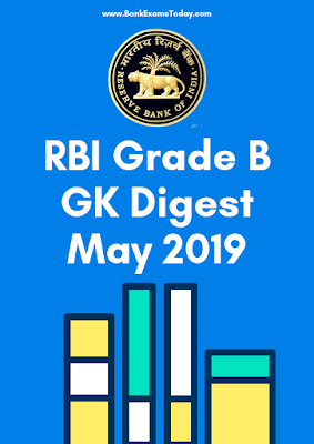 RBI Grade B GK Digest: May 2019