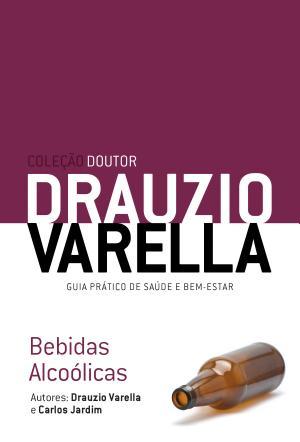 Bebidas Alcoólicas Drauzio Varella