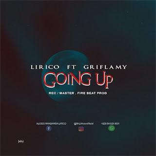Lírico - Going Up (feat. Griflamy) [ 2019 ]