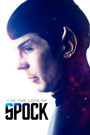 Poster For the Love of Spock 2016