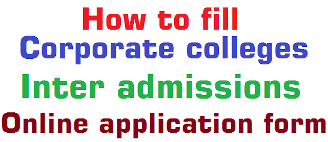 How to fill,Corporate colleges Inter admissions,Online application form