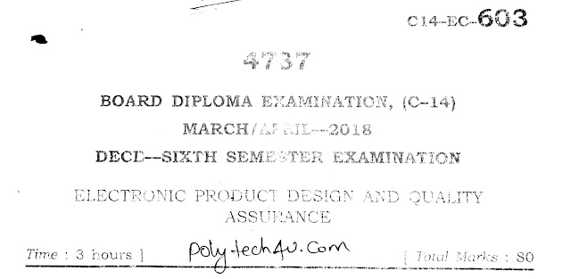 SBTET AP ELECTRONIC PRODUCTION DESIGN AND QUALITY ASSURANCE EXAM PAPER 2018