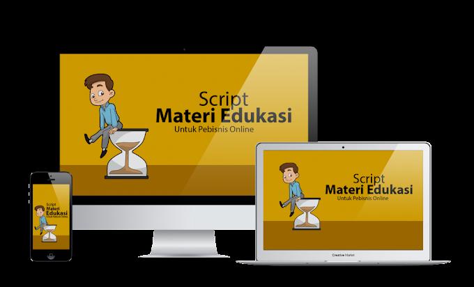Script Materi Edukasi Untuk Pebisnis Online