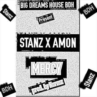 [MUSIC] Stanz ft. Amon – Mercy (Prod. by Normz)