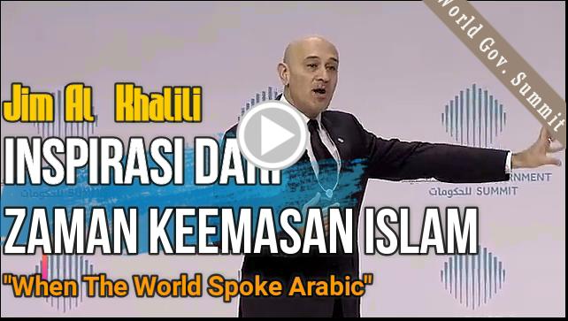 Jim Al-Khalili - Inspirasi dari Zaman Keemasan Islam (When the World Spoke Arabic)