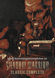 Shadow Warrior Classic Complete - PC (Download Completo em Torrent)