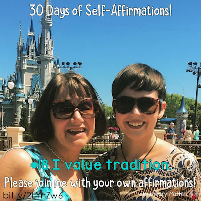 "30 Days of Self-Affirmations: Day 18: I value tradition! For 30 days, I will be celebrating my own ""new year"" with self-affirmations. If you are interested in joining me, feel free to write your own affirmations here, or respond on my social media here:  http://bit.ly/2LYnZw6"