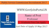 Tripura Public Service Commission Recruitment 2017–Professor