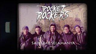 Lirik Lagu Rocket Rockers - Sahabat Selamanya