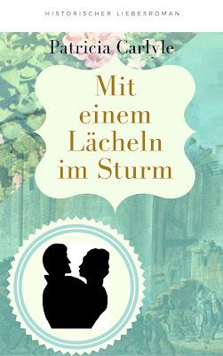 'Mit einem Lächeln im Sturm' von Patricia Carlyle