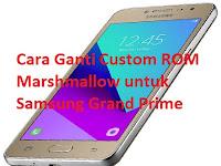 Cara Ganti Custom ROM  untuk Samsung