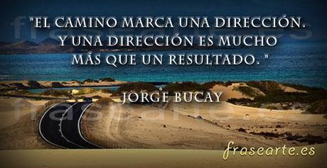 Frases Motivadoras de Jorge Bucay