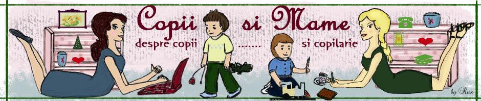 Realizat pentru Copii si Mame  -  http://copiisimame.wordpress.com