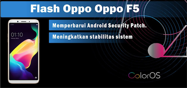 Cara Flash Oppo F5 Via Recovery Tested Atasi Hang Logo