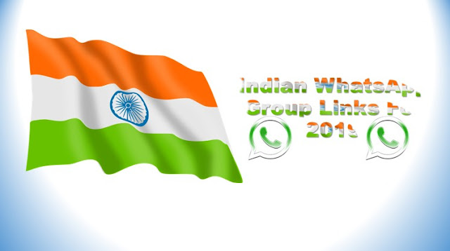 New Indian Whatsapp Group Link Of 2019 | Full Active New Indian Whatsapp Group Link For 2019