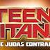Teen Titans: The Judas Contract ganha pôster!
