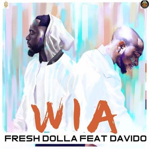 Davido Feat. Fresh Dolla - Wia (Afro Naija) 2018 Download Mp3