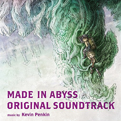 MADE IN ABYSS ORIGINAL SOUNDTRACK [FLAC 24bit   MP3 320 / WEB]