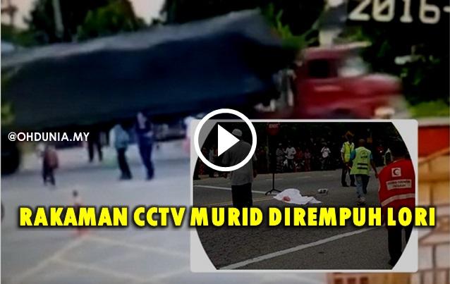 Video, Rakaman CCTV Lori Dipandu Laju Rempuh Budak Sekolah