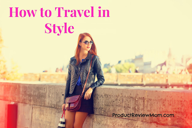 How to Travel in Style  via  www.productreviewmom.com