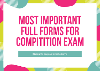Important Full Forms For Competitive Exams