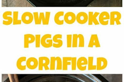 Slow Cooker Pigs in a Cornfield