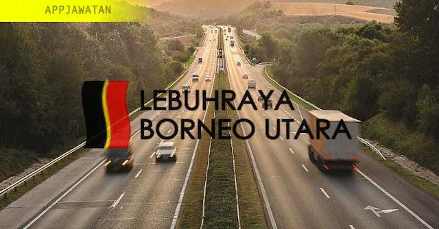 Jawatan Kosong di Lebuhraya Borneo Utara