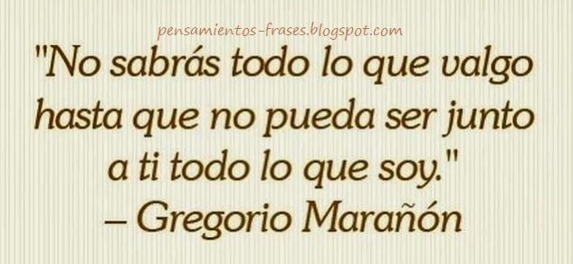 frases de Gregorio Marañón