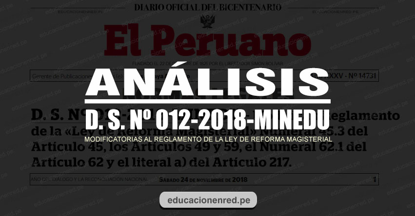 ANÁLISIS: Modificatorias al Reglamento de la Ley de Reforma Magisterial D. S. Nº 012-2018-MINEDU (Fernando Gamarra Morales)