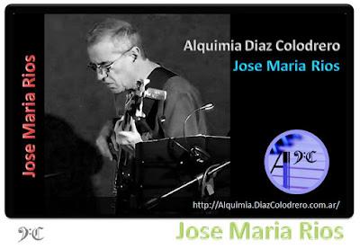 Jose Maria Rios - Alquimia Diaz Colodrero