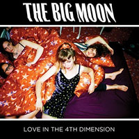 The Top 50 Albums of 2017: 46. The Big Moon - Love in the 4th Dimension